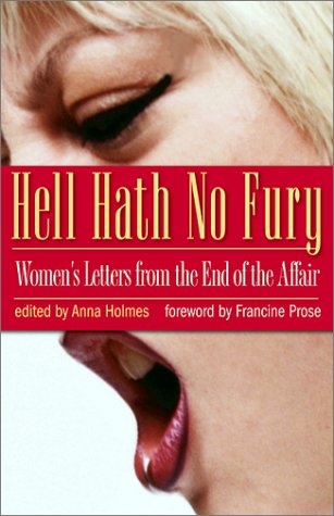 9780786710379: Hell Hath No Fury: Women's Letters from the End of the Affair