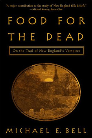 9780786710492: Food for the Dead: On the Trail of New England's Vampires