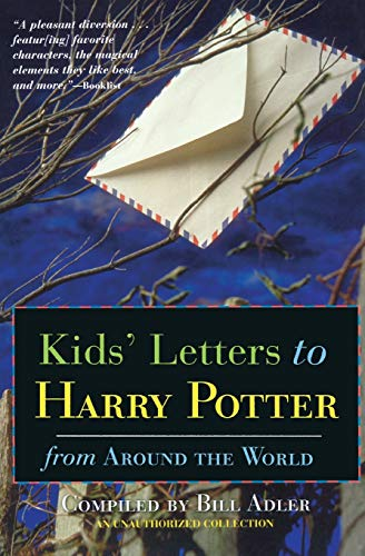 Kids' Letters to Harry Potter From Around: Bill Adler
