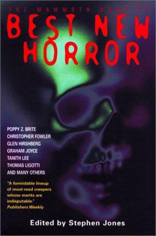 Best New Horror (Mammoth Book of Best: Poppy Z. Brite,