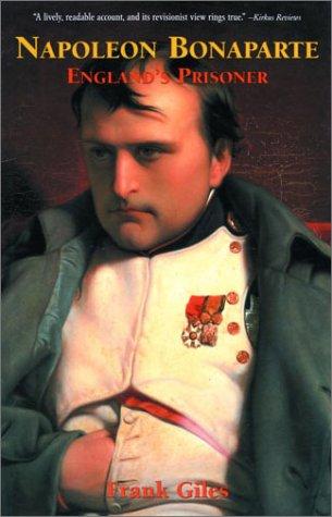 9780786710768: Napoleon Bonaparte: England's Prisoner