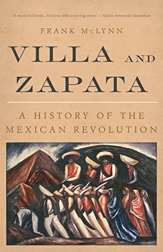 9780786710881: Villa and Zapata: A History of the Mexican Revolution