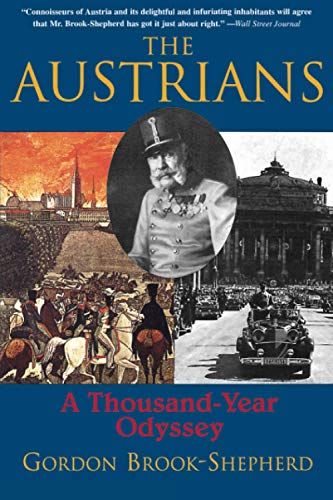 9780786711024: The Austrians: A Thousand-Year Odyssey