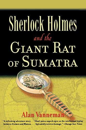Sherlock Holmes and the Giant Rat of: Vanneman, Alan