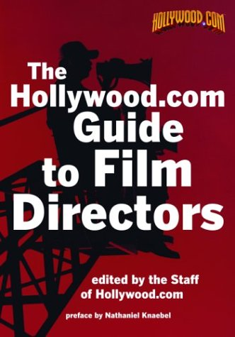 9780786711314: The Hollywood.com Guide to Film Directors