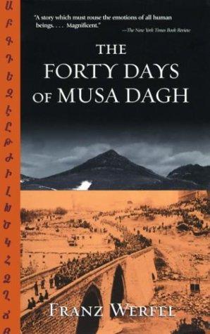 The Forty Days of Musa Dagh: Werfel, Franz