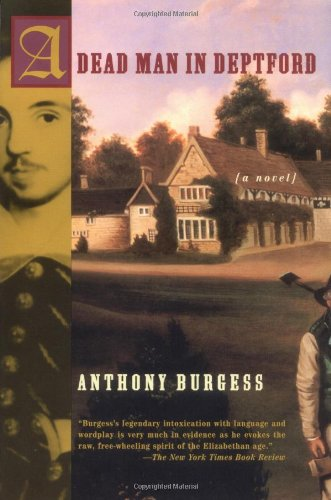 9780786711529: A Dead Man in Deptford (Burgess, Anthony)