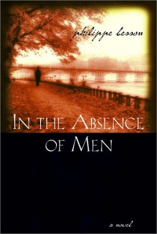 9780786711611: In the Absence of Men: A Novel