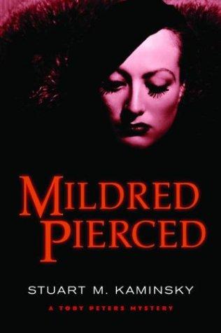 MILDRED PIERCED: Kaminsky, Stuart M.