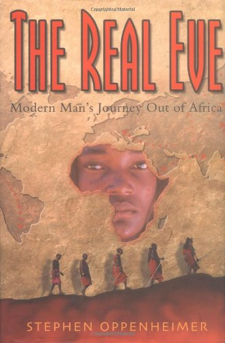 9780786711925: The Real Eve: Modern Man's Journey Out of Africa