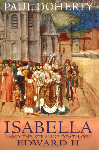 9780786711932: Isabella and the Strange Death of Edward II