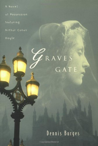 Graves Gate: Burges, Dennis