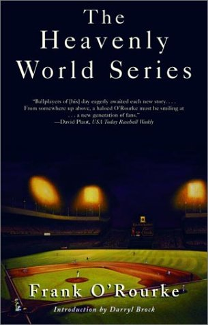 The Heavenly World Series (0786712031) by Frank O'Rourke