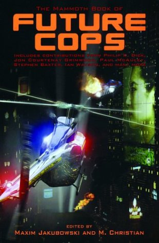 9780786712045: The Mammoth Book of Future Cops