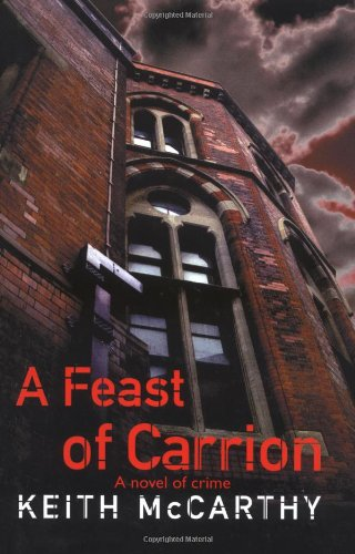 Feast of Carrion: KEITH MCCARTHY