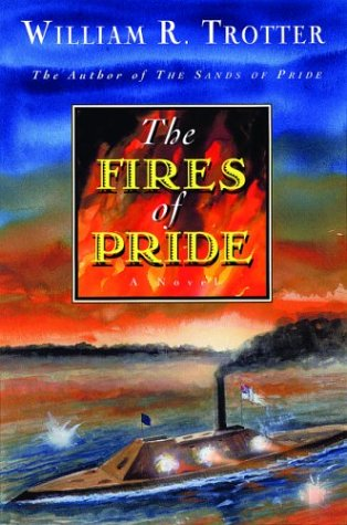 9780786712236: The Fires of Pride: A Novel