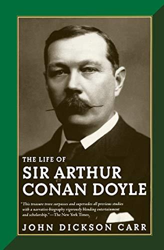 9780786712342: The Life of Sir Arthur Conan Doyle