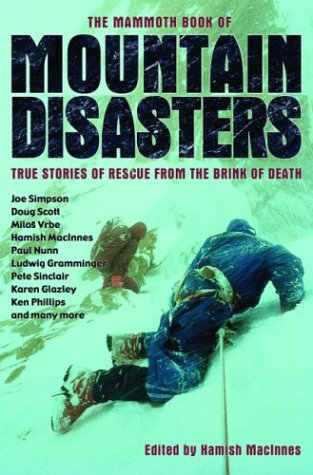 9780786712397: The Mammoth Book of Mountain Disasters: True Stories of Rescue from the Brink of Death