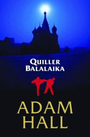 Quiller Balalaika (Otto Penzler Books): Hall, Adam
