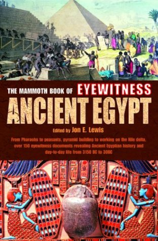 9780786712700: The Mammoth Book of Eyewitness Ancient Egypt