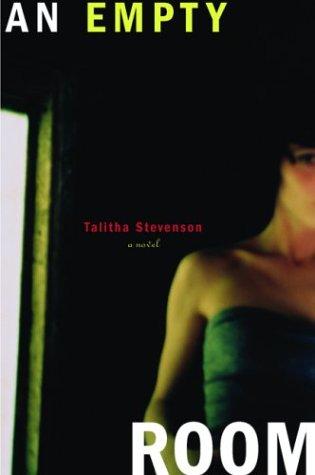 An Empty Room: A Novel: Stevenson, Talitha