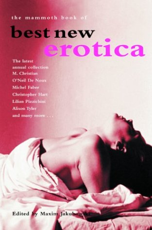 9780786712878: The Mammoth Book of Best New Erotica, Volume 3: The Latest Annual Collection (Mammoth Books)