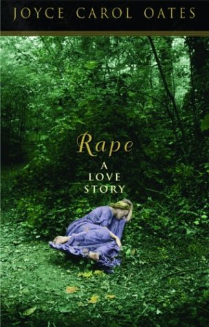 9780786712946: Rape: A Love Story (Oates, Joyce Carol)