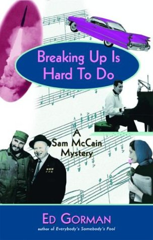 9780786712960: Breaking Up Is Hard to Do: A Sam McCain Mystery
