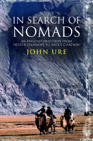 9780786713202: In Search of Nomads: An English Obsession from Hester Stanhope to Bruce Chatwin