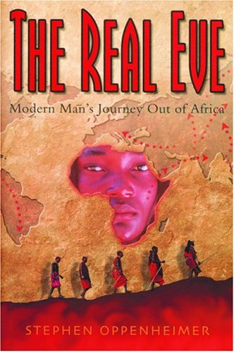 9780786713349: The Real Eve: Modern Man's Journey Out of Africa