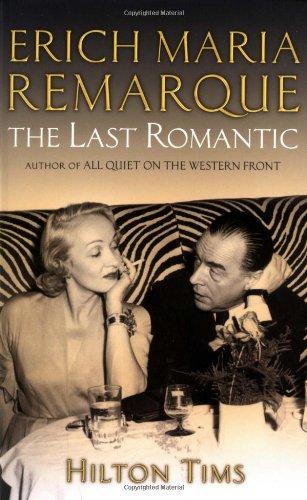 9780786713578: Erich Maria Remarque: The Last Romantic