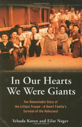 In Our Hearts We Were Giants: The: Koren, Yehuda, Negev,