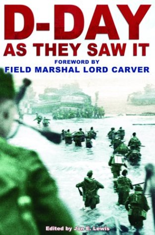 D-Day: As They Saw It