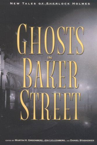 9780786714001: The Ghosts in Baker Street: New Tales of Sherlock Holmes