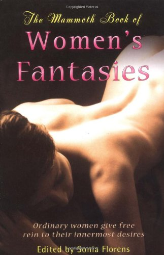 9780786714100: The Mammoth Book of Women's Fantasies