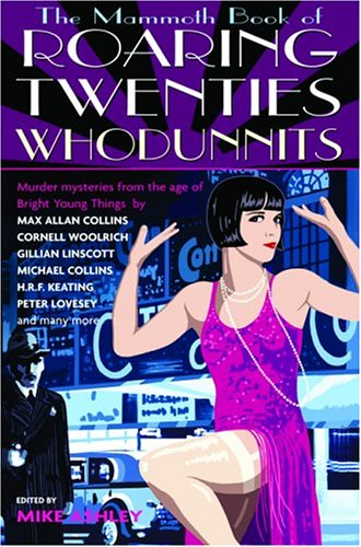 9780786714162: The Mammoth Book of Roaring Twenties Whodunnits: Murder Mysteries from the Age of Bright Young Things