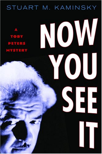 9780786714230: Now You See it: A Toby Peters Mystery