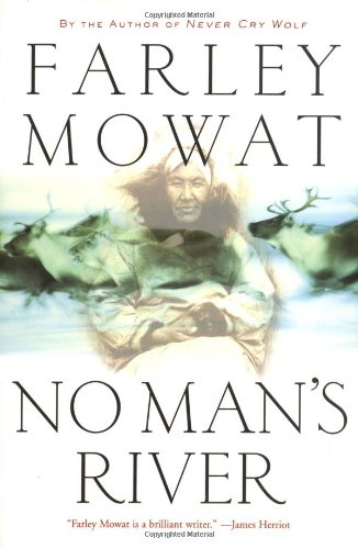 No Man's River (0786714301) by Farley Mowat