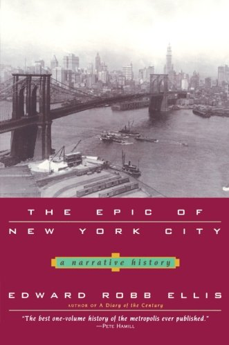 The Epic of New York City: Ellis, Edward
