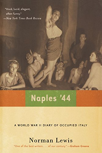9780786714384: Naples '44: A World War II Diary of Occupied Italy