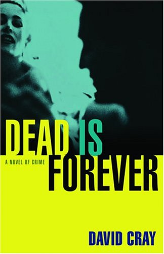 9780786714407: Dead Is Forever: A Novel of Crime