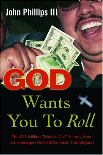 9780786714438: God Wants You to Roll!: The $21 Million