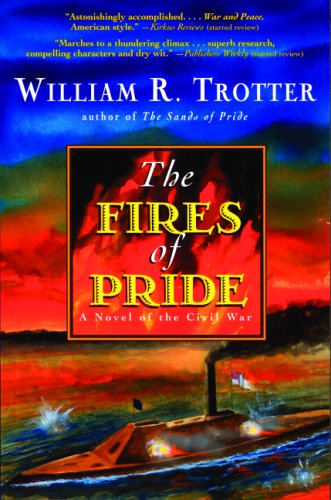 9780786714483: The Fires of Pride: A Novel of the Civil War