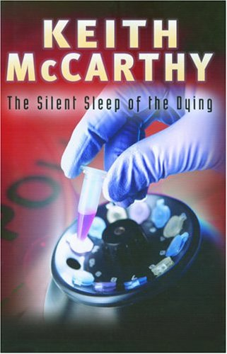 9780786714544: The Silent Sleep of the Dying