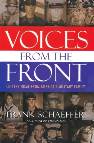9780786714629: Voices from the Front: Letters Home from America's Military Family