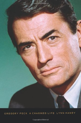 9780786714735: Gregory Peck: A Charmed Life