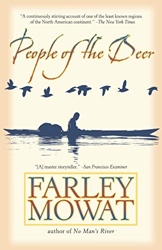 People of the Deer (Death of a People) (9780786714780) by Farley Mowat