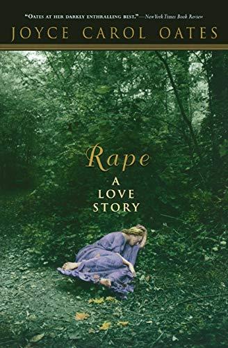 9780786714827: Rape: A Love Story (Papel de liar)