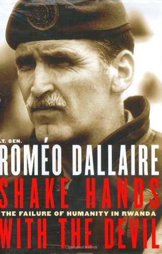 9780786714872: Shake Hands With The Devil: The Failure Of Humanity In Rwanda