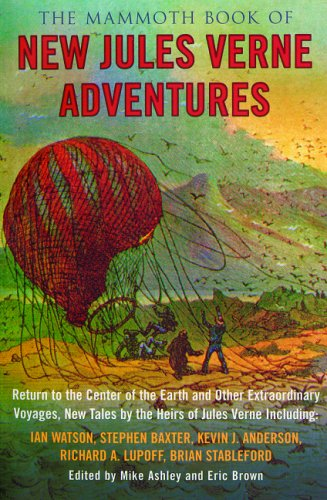 9780786714957: The Mammoth Book of New Jules Verne Adventures: Return to the Center of the Earth and Other Extraordinary Voyages, New Tales by the Heirs of Jules Verne